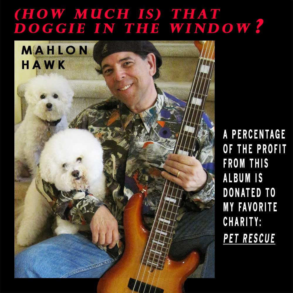 Mahlon Hawk - That Doggie in the Window